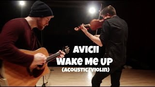 Avicii - Wake Me Up (Gareth Bush Cover) Acoustic + Violin