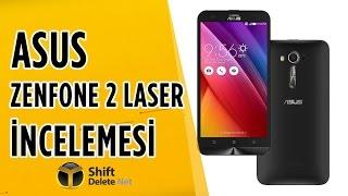 Asus Zenfone 2 Laser İncelemesi