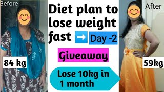 Diet plan to lose weight fast Day-2 | Weight loss diet | Weight loss tips