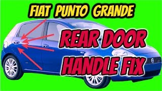 fiat punto grande rear door handle fix