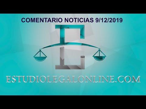 Comentarios Noticias Estudiolegal 9/12/2019 www.estudiolegalonline.com