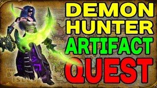 World of Warcraft LEGION: Demon Hunter DPS Artifact Questline !!