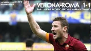 VERONA-ROMA 1-1 - Radiocronaca di Riccardo Cucchi & Massimo Zennaro (22/2/2015) da Radiouno RAI