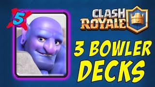 3 BOWLER DECKS with NO LEGENDARY Cards in Clash Royale