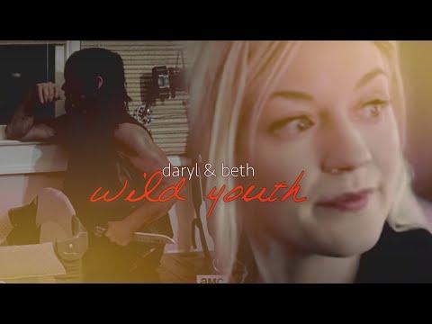 beth + daryl (+maggie) || wild youth