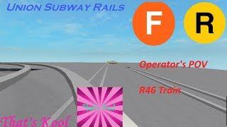 ROBLOX: Union Subway Rails - (F) y (R) entrena POV del operador