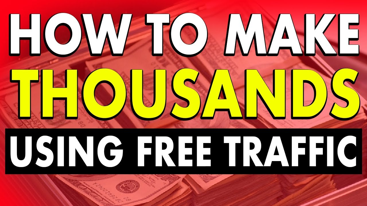 How To Make Money Online In 2021 Using Free Traffic for Affiliate Marketing