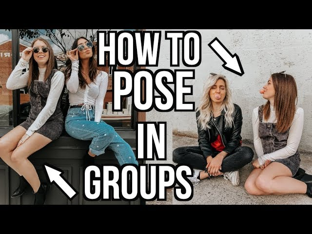 How To Pose In Photos 5 Easy Group Photo Poses Youtube