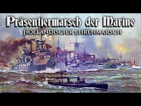 Präsentiermarsch der Marine ● Holländischer Ehrenmarsch ✠ [German march]