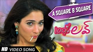 A Square B Square Video Song  ||100 Percent love Video songs || Naga Chaitanya, Tamannah