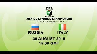 Italy v Russia - FIVB Volleyball Men's U23 World Championship UAE 2015