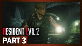 Resident Evil 2 Remake | Let's Play [Blind] Leon A - Part 3: Sewer or Later