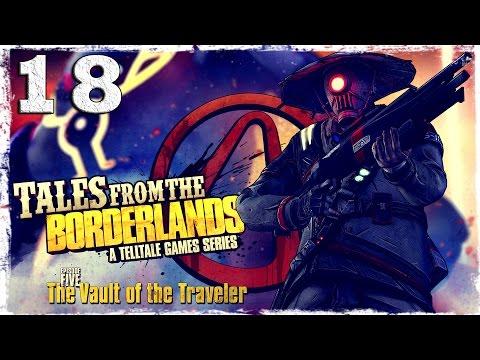 Смотреть прохождение игры Tales From The Borderlands. #18: ФИНАЛ.