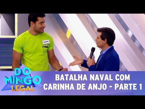 Domingo Legal (14/05/17) - Batalha Naval com Carinha de Anjo - Parte 1