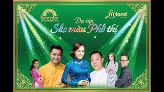 DẠ TIỆC SẮC MÀU PHỐ THỊ - MLAND VIETNAM - EUROWINDOW HOLDING