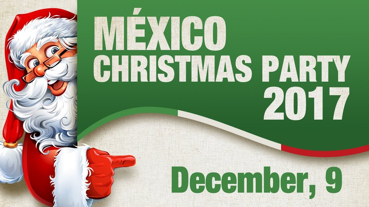 México Christmas Party 2017