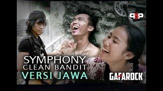 CLEAN BANDIT - SYMPHONY (VERSI  JAWA ) - Gafarock