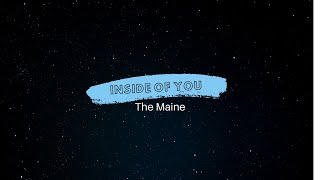 The Maine -Inside Of You lyrics
