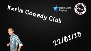 Radio Libre - Karim Comedy Club - 22/01/15