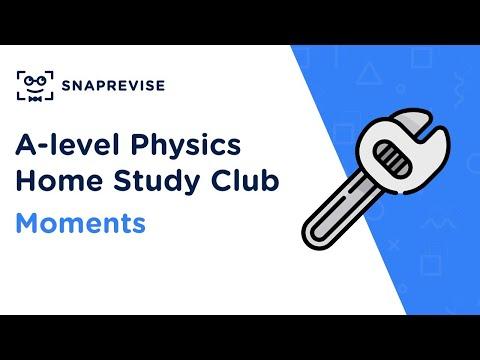 Home Study Club: A-level Physics - Moments