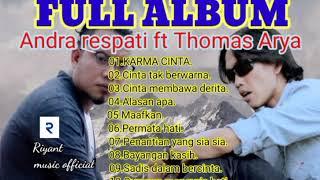 Download lagu FULL ALBUM TERBAIK Andra respati ft Thomas Arya