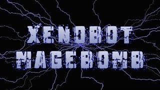 Anoyns Magebomb for Xenobot; Thais PK
