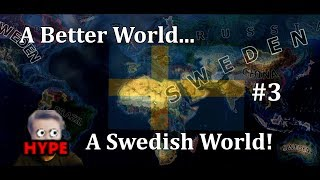 Hearts of Iron 4 - UPDATED MODERN DAY MOD! - Sweden! - Part 3