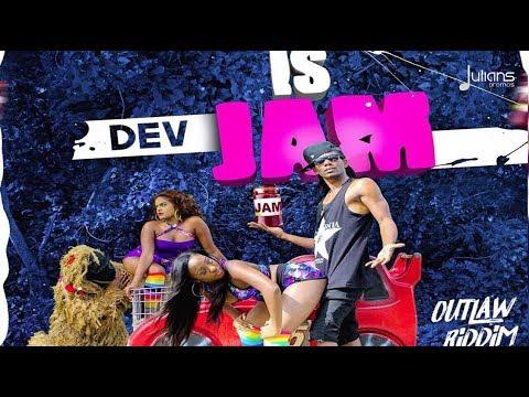 "Dev - Is Jam (Outlaw Riddim) ""2018 Soca"" (Trinidad)"