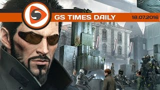 GS Times [DAILY]. Deus Ex: Mankind Divided, Modern Warfare, ROKH