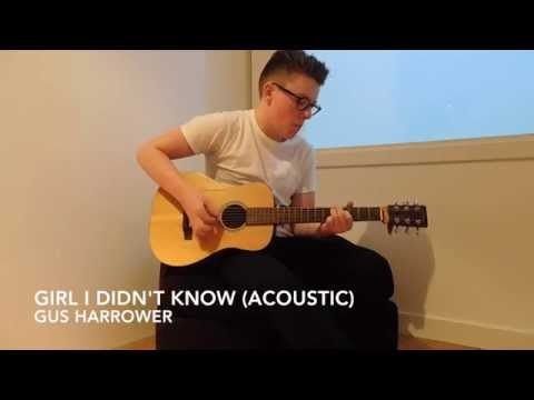 Girl I Didn't Know (Acoustic)