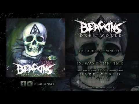 """BEACONS - """"Waste Of Time"""" Official Stream 2016"""
