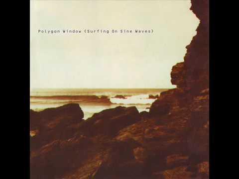 Polygon Window Surfing On Sine Waves (Full Album)