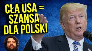 MEGA SZANSA DLA POLSKI - Wojna Ekonomiczna cla USA - CHINY - Unia Europejska [ UE ] w praktyce