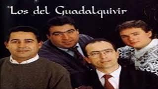 Los del Guadalquivir - Sevillanas del padre