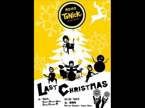 ToNick - 聖誕歌 LAST CHRISTMAS