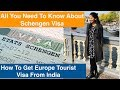 How To Apply Schengen Visa From India | In Hindi | Europe Tourist Visa