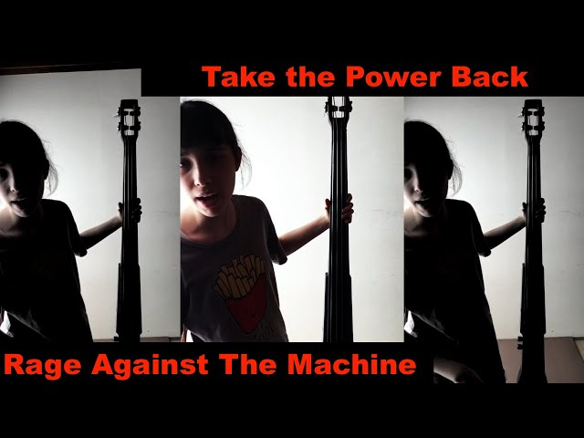 Rage Against the Machine - Take the Power Back -  bass  #レイジ