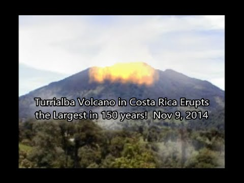 Turrialba Volcano Erupts In Costa Rica The Largest 150 Years Nov 9 2014