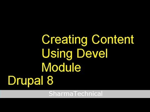 Creating Content Using Devel Module in Drupal 8 thumbnail