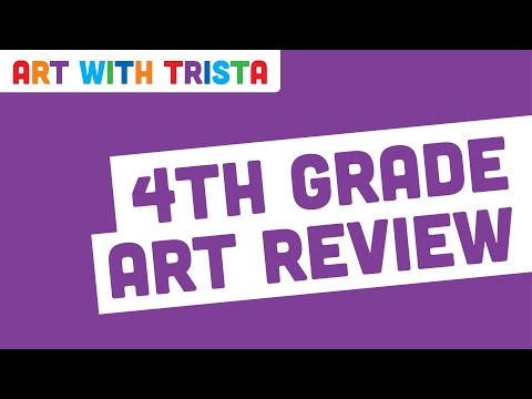 Art With Trista - 4th Grade Review
