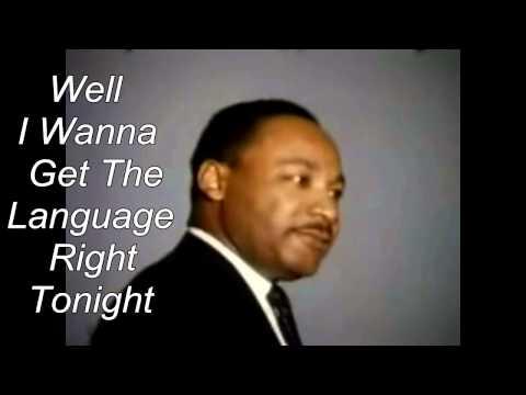 Dr. Martin Luther King Jr.- Rare Speech w-Music and Lyrics