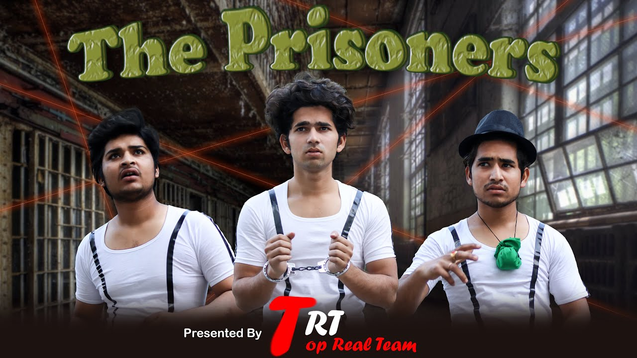 Download THE PRISONERS   TOP REAL TEAM   TRT