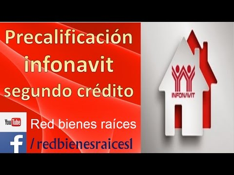 Precalificacion Infonavit Segundo Credito Youtube