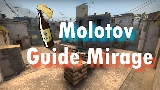 Ultimate Mirage Molotov Guide *w/ timers*