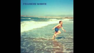 Francis White ''Chocolate Girl''