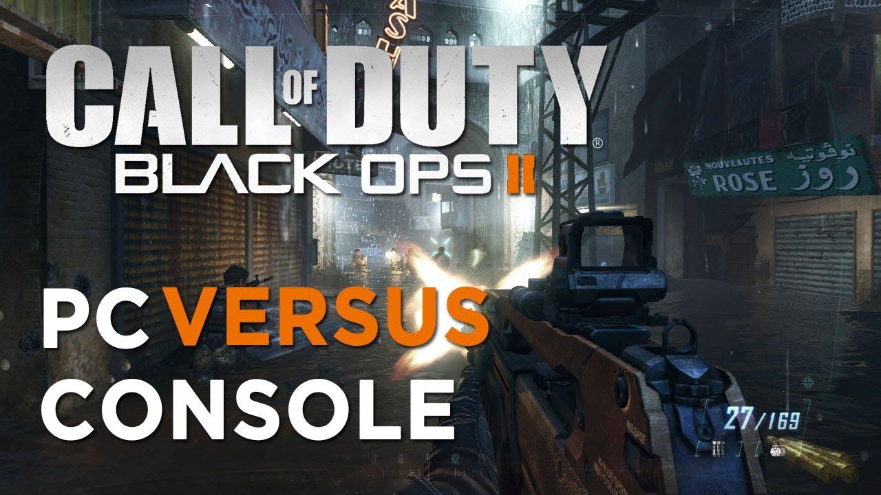 Black Ops 2 PC vs Console!