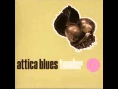 Attica Blues - Tender The Final Story