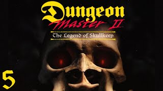 Dungeon Master II: The Legend of Skullkeep - 05 Enter Skullkeep