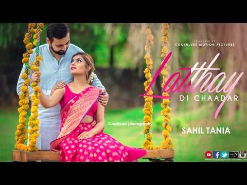 Latthay Di Chaadar | Wedding Film