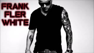 FRANK FLER WHITE - CREDIBIL *DSGPD*